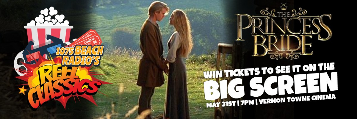 Reel Classics - The Princess Bride Tix